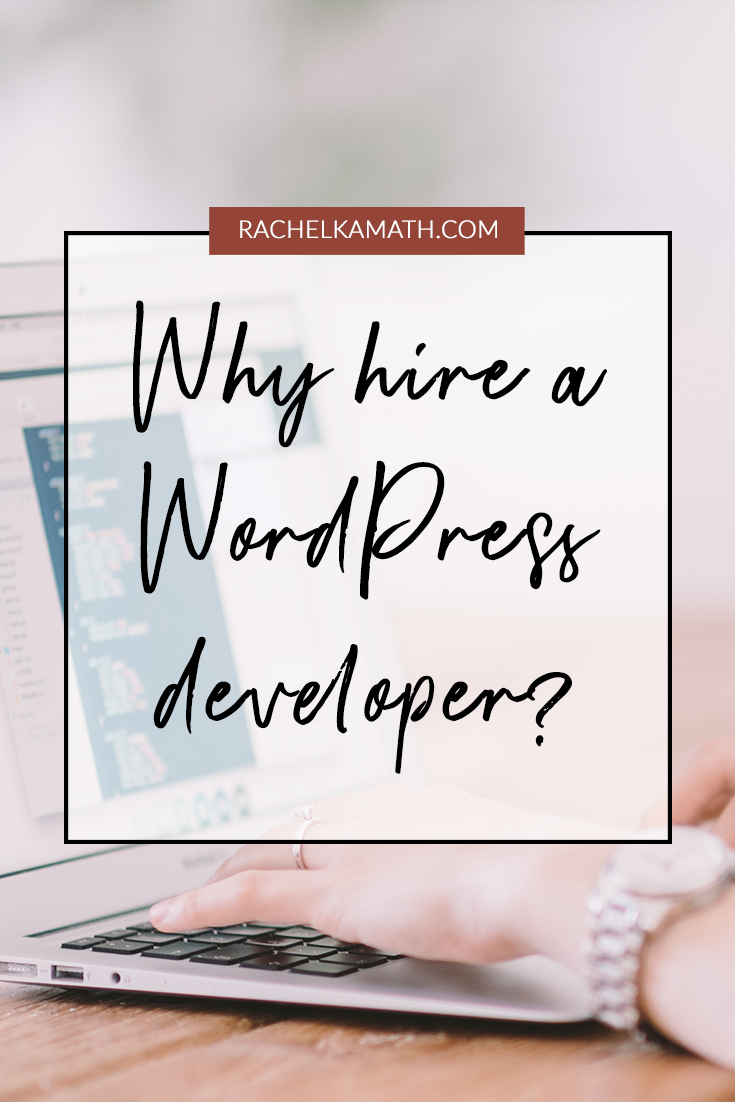 Why hire a WordPress developer?